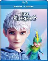 Cover image for Rise of the Guardians [videorecording (Blu-ray)]