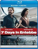 Cover image for 7 days in Entebbe [videorecording (Blu-ray)]