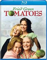 Cover image for Fried green tomatoes [videorecording (Blu-ray)]