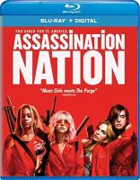 Cover image for Assassination nation [videorecording (Blu-ray)]