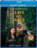 Cover image for Leave no trace [videorecording (Blu-ray)]