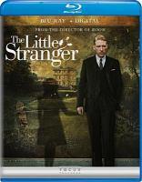 Cover image for The little stranger [videorecording (Blu-ray)]