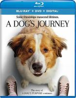 Cover image for A dog's journey [videorecording (Blu-ray)]