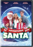 Cover image for My adventures with Santa [videorecording (DVD)]
