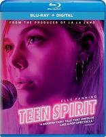 Cover image for Teen spirit [videorecording (Blu-ray)]