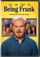 Cover image for Being Frank [videorecording (DVD)]