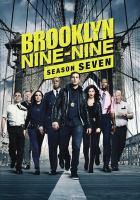 Cover image for Brooklyn nine-nine. Season seven [videorecording (DVD)]
