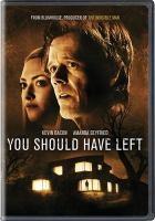 Cover image for You should have left [videorecording (DVD)]