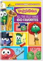 Cover image for Veggie Tales: All the Silly Songs - 60 Favorites [videorecording].