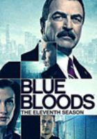 Cover image for Blue bloods. The eleventh season [videorecording (DVD)].