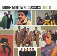 Cover image for More Motown classics gold [sound recording (CD)].