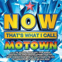 Cover image for Now that's what I call Motown [sound recording (CD)].
