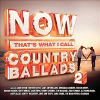 Cover image for Now that's what I call country ballads. 2 [sound recording (CD)].