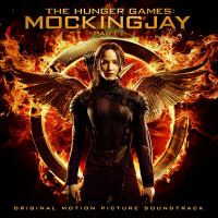 Cover image for The hunger games. Mockingjay part 1 [sound recording (CD)] : original motion picture soundtrack.