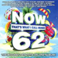 Cover image for Now that's what I call music!. 62 [sound recording (CD)].