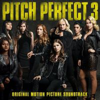Cover image for Pitch perfect 3 [sound recording (CD)] : original motion picture soundtrack.