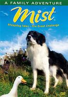 Cover image for Mist. Sheepdog tales, the great challenge [videorecording (DVD)]