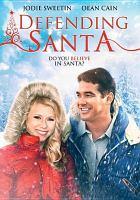 Cover image for Defending Santa [videorecording (DVD)]