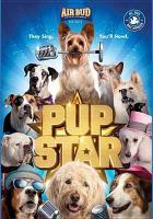 Cover image for Pup star [videorecording (DVD)]