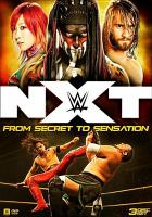 Cover image for NXT [videorecording (DVD)] : from secret to sensation.