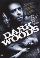 Cover image for Dark woods [videorecording (DVD)]