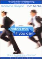 Cover image for Catch me if you can [videorecording(DVD)]