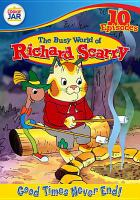 Cover image for The busy world of Richard Scarry. Good times never end! [videorecording (DVD)]