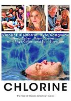Cover image for Chlorine [videorecording (DVD)]