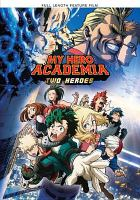 Cover image for My hero academia [videorecording (DVD)] : two heroes.