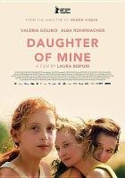 Cover image for Daughter of mine [videorecording (DVD)]