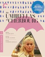 Cover image for Les Parapluies de Cherbourg = The umbrellas of Cherbourg [videorecording (Blu-ray)]