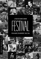 Cover image for Festival [videorecording (DVD)] : folk mustic at Newport, 1963-1966