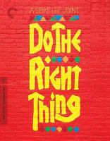 Cover image for Do the right thing [videorecording (Blu-ray)]
