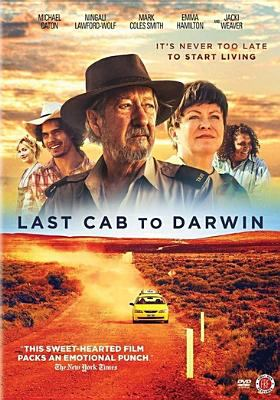 Cover image for Last cab to Darwin [videorecording (DVD)]