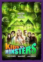 Cover image for Kids vs monsters [videorecording (DVD)]