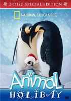 Cover image for Animal holiday [videorecording (DVD)]