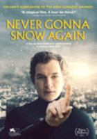 Cover image for Never gonna snow again [videorecording (DVD)]