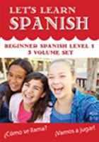 Cover image for Let's learn Spanish. Beginner Spanish, Level 1 [videorecording (DVD)].