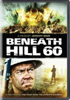 Cover image for Beneath Hill 60 [videorecording (DVD)]