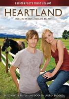 Cover image for Heartland. The complete first season [videorecording (DVD)]