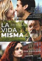 Cover image for La vida misma [videorecording (DVD)]