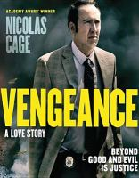 Cover image for Vengeance [videorecording (Blu-ray)] : a love story