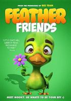 Cover image for Feather friends [videorecording (DVD)]