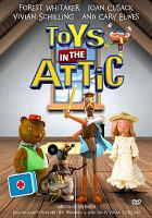 Cover image for Toys in the attic [videorecording (DVD)]