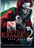 Cover image for Mother Krampus 2, slay ride [videorecording (DVD)]