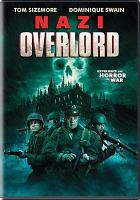 Cover image for Nazi overlord [videorecording (DVD)]