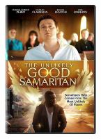 Cover image for The unlikely good samaritan [videorecording (DVD)]