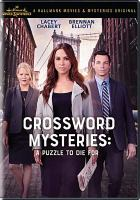 Cover image for The crossword mysteries [videorecording (DVD)] : a puzzle to die for