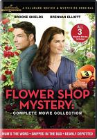 Cover image for Flower shop mystery [videorecording (DVD)] : complete movie collection