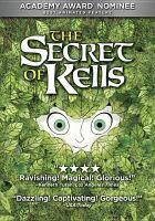 Cover image for The secret of Kells [videorecording (DVD)]